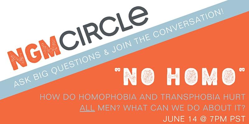 "Next Gen Men Circle talks ""No Homo"""