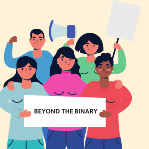 """cartoon people hold a sign that says """"beyond the binary"""""""